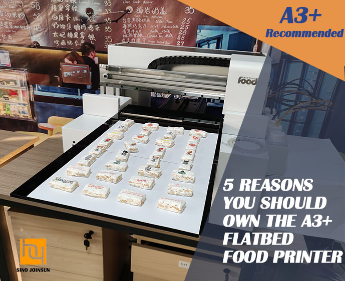 5 advantages of flatbed desktop food printer A3 plus